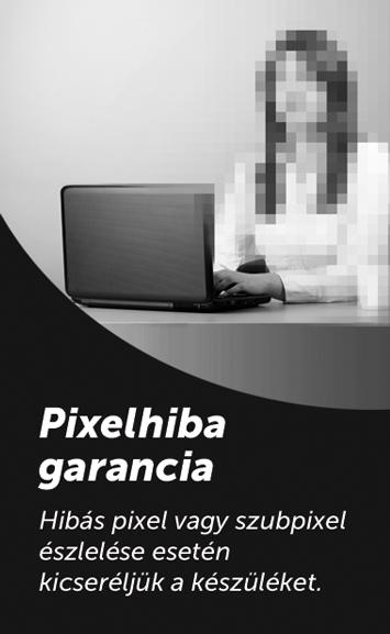 ... amely során egy vagy több pixel nem tudja megfelelően változtatni a  színét. Erre az esetre nyújt Neked biztonságot a Laptopszalon Pixelhiba  Garancia. b37ce3b101